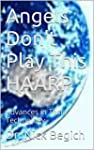 Angels Don't Play This HAARP: Advance...