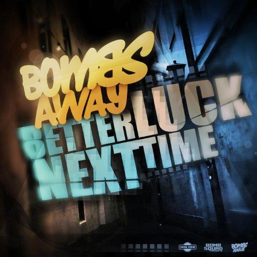 better-luck-next-time-slumberjack-remix