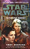 Tatooine Ghost: Star Wars (Star Wars - Legends)