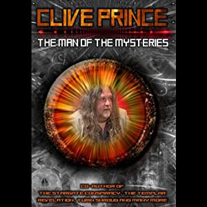 Clive Prince: The Man of the Mysteries | [Clive Prince, Peter Tatchell]
