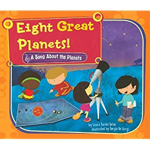 Eight Great Planets!: A Song About the Planets (Science Songs)