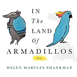 In the Land of Armadillos Audiobook