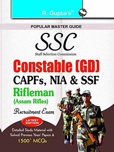 SSC Constable (GD) in ITBPF/CISF/CRPF/BSF/SSB/Rifleman (ASSAM RIFLES)  Exam Guide: Recruitment Exam (Popular Master Guide)