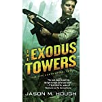 The Exodus Towers: The Dire Earth Cycle: Two (       UNABRIDGED) by Jason M. Hough Narrated by Simon Vance