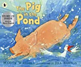 Martin Waddell The Pig in the Pond (Book & CD)