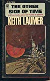 Other Side of Time (Dobson science fiction) (023477147X) by Laumer, Keith