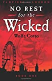 No Rest for the Wicked (Vampires of London) Paperback February 26, 2015