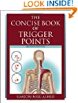 The Concise Book of Trigger Points, R...