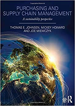 Purchasing And Supply Chain Management: A Sustainability Perspective