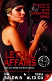 img - for Lethal Affairs (Elite Operatives, Book 1) book / textbook / text book