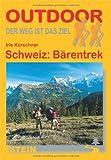 Schweiz: Bärentrek (OutdoorHandbuch)
