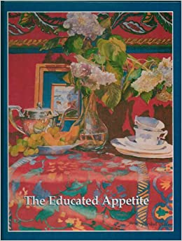 The Educated Appetite: A Commemorative Cookbook of the ETV
