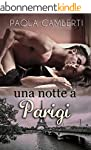 Una notte a Parigi (Italian Edition)