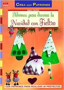 Adornos para decorar la casa en Navidad con fieltro: Martha Steinmeyer