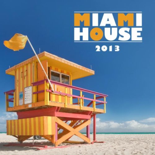 VA-2013 Miami House-(ARVA317)-WEB-2013-wAx Download
