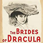 The Brides of Dracula (Dramatized) | Thomas E. Fuller