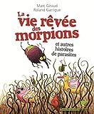 """Afficher """"La vie rêvée des morpions"""""""
