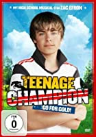 Teenage Champion - Go for Gold!