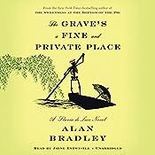 The Grave's a Fine and Private Place: A Flavia de Luce Novel   [Alan Bradley]