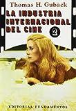 img - for La Industria Internacional Del Cine. Vol. Ii (arte / Cine) book / textbook / text book