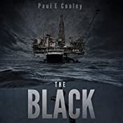 The Black: A Deep Sea Thriller | Paul E. Cooley