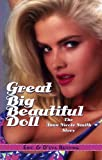 51saXejf0zL. SL160  Great Big Beautiful Doll: The Anna Nicole Smith Story
