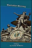 img - for Manhattan Morning book / textbook / text book