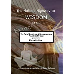 The Act of Creation and Reprogramming Your DNA Mindset