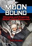 Moon Bound: Choosing and Preparing NA...