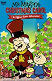 Mr. Magoos Christmas Carol: The Official Comic Adaptation