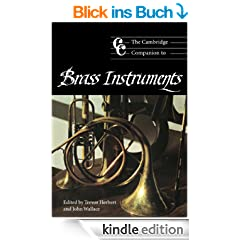 The Cambridge Companion to Brass Instruments (Cambridge Companions to Music)