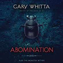 Abomination Audiobook by Gary Whitta Narrated by John Lee