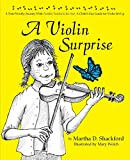 img - for A Violin Surprise, a Note-Worthy Journey with Twinkle, Twinkle Little Star: A Child's Fun Guide for Violin Set Up book / textbook / text book