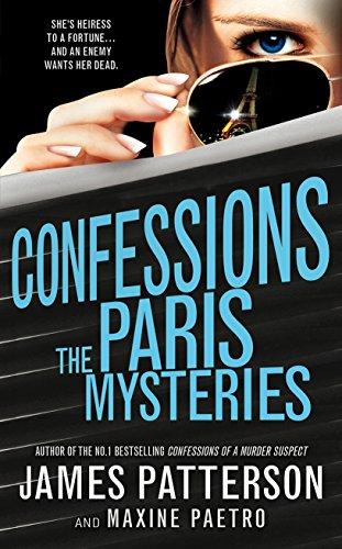 James Patterson - Confessions: The Paris Mysteries: (Confessions 3)
