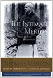 The Intimate Merton: His Life from His Journals (0062516299) by Merton, Thomas