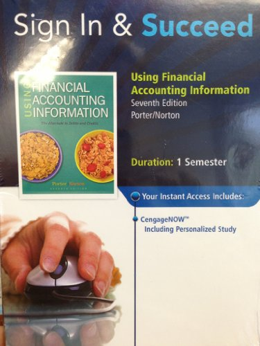 Using Financial Accounting Information (The Alternate to Debits and Credits)