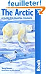 Bradt Travel Guide the Arctic: A Guid...