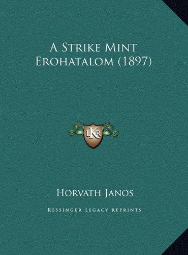 A Strike Mint Erohatalom (1897)