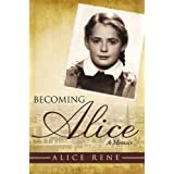 Becoming Alice ~ Alice Rene
