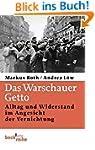 Das Warschauer Getto: Alltag und Wide...