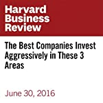 The Best Companies Invest Aggressively in These 3 Areas | Chris Zook