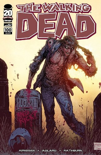 THE WALKING DEAD #100 COVER D TODD MCFARLANE ROBERT KIRKMAN