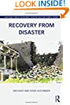 Recovery from Disaster (Routledge Stu...