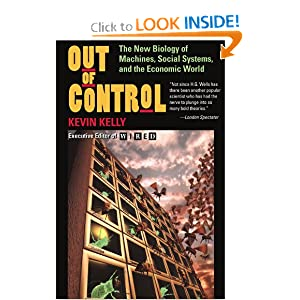 Out of Control: The New Biology of Machines, Social Systems, & the Economic World 51sanBKhx-L._BO2,204,203,200_PIsitb-sticker-arrow-click,TopRight,35,-76_AA300_SH20_OU01_