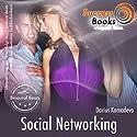 Social Networking und soziale Dynamiken beim Flirt Hörbuch von Darius Kamadeva Gesprochen von: Darius Kamadeva