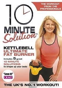 10 Minute Solution - Ultimate Kettleball Fat Burner [DVD] [2008]