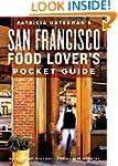 Patricia Unterman's San Francisco Foo...