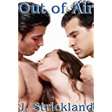 Out of Airby J. Strickland
