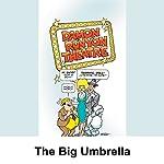Damon Runyon Theater: The Big Umbrella | Damon Runyon