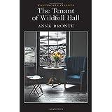 Tenant of Wildfell Hall (Wordsworth Classics)